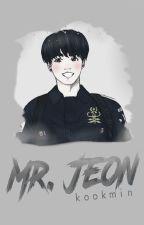 Mr Jeon ★ kookmin [FANFIC] pausado by JE0NJIMIN