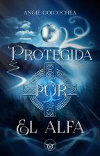 Protegida por el Alfa by angella248