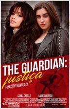 The Guardian: Justiça by 5histhenewblack