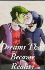 Dreams Turn Into Realty by MarajadedajaraM