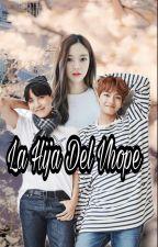 La Hija Del VHope by AlynVJ