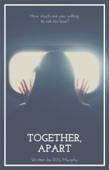 Together, Apart