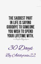 30 Days by AddyRose22