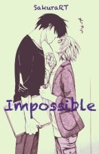 Impossible (TakanoxRitsu) [M-preg] by SakuraRT