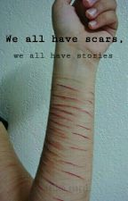 We all have scars, we all have stories  by fallen_seagull
