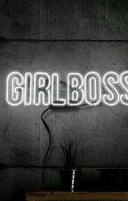 Girl Boss by AXBROKERX