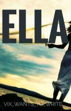 Ella (Editing) by Vix_wants_to_write
