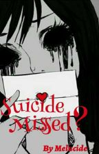 Sucide Missed ? by naninightcore