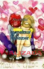 Compañeros en la friendzone (nathloe)[FINALIZADA] by Crazy_Darco-chan