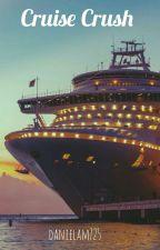Cruise Crush (Completo) by danielam725