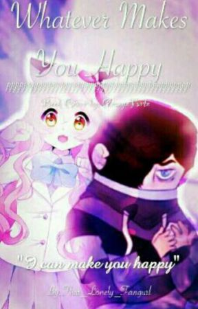 Zane~Chan Whatever Makes You Happy*On Hold+Under Editing* by That_Lonely_Fangurl