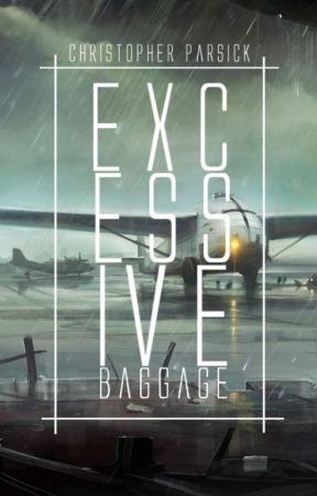 Excess Baggage by Chrisdotjpar