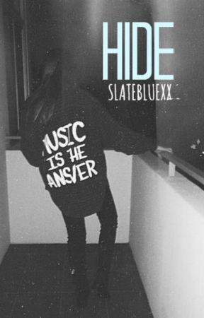 Hide by slatebluexx