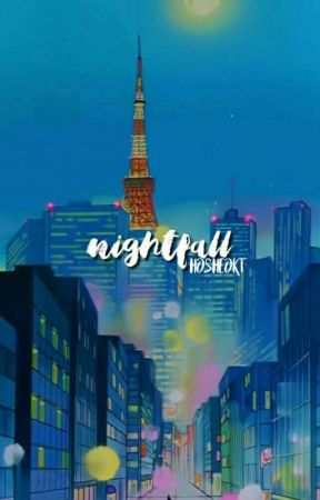 nightfall. by hosheokt