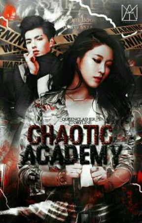 Chaotic Academy:  Life And Death by Twinxxii