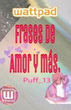 Frases de amor y más. by Puff_13