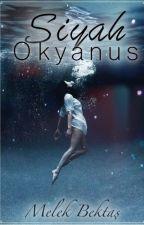SiYAH OKYANUS by melek_bkts