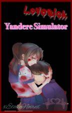 Lovesick: Yandere Simulator  by xEtoileNoirex