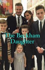 The Beckham Daughter  by niall1Dluva