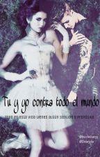 Tu y yo contra todo el mundo. [Justin Bieber y Tu] by andreeabizzle