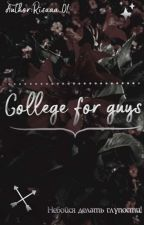 College for Guys by Risolat_tx