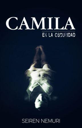 Camila [En la oscuridad] by Seiren