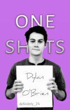 """Oneshots"" - Dylan O'Brien by definitely_24"