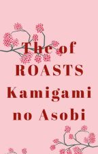 The ROASTS of Kamigami No Asobi by KawaiiNerd14