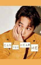 Can You Hear Me ?|| مترجمة by WaYeol61