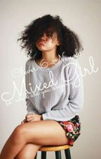 Mixed Girl by Clever-6-Nenah