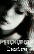 Psychopath - Desire by O-btwLey