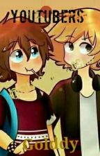 Youtubers | Golddy | FNAFHS by -Una_Puppet