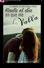 Hasta el Dia que me valla(Pausada) by traumaQueen0403