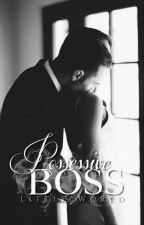 Possessive Boss  by Little7world