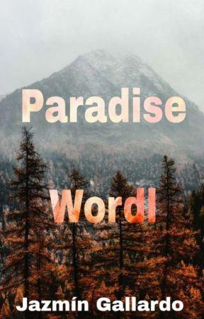 Paradise Wordl by jnwini