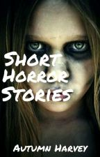 Short Horror Stories by -_suicide_-