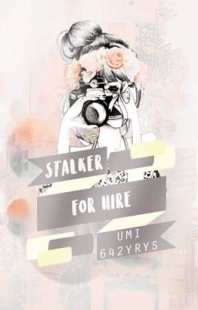 Stalker for Hire by Umi642Yrys