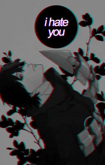 i hate you [ sasori ]