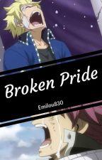 Broken Pride    Sting X Reader X Natsu   ✔️ by Emilou830