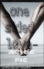 One Sided Love||A 2jae Fic by XThe-Fanfic-WriterX