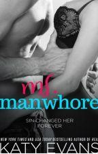 Série Manwhore - Ms. Manwhore #2.5 ( Katy Evans) by LeitoraAstuta