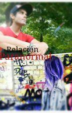 Relación Paranormal  by kiritokun20
