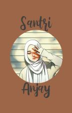Santri anjay by spdmcrn