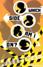 Which Side Am I On? by LiberDose