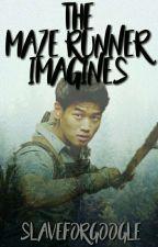 The Maze Runner Imagines by SlaveForGoogle