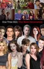 One Tree Hill: Next Generation by kaceyyy4
