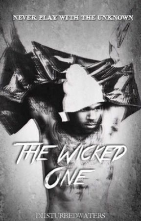 The Wicked One | #Wattys2017 by diisturbedwaters