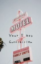 your f boy ; j.m.b by guccibirlem