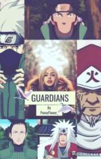 Guardians - a Naruto Fanfic by gloriouskpop