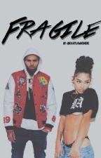 Fragile by kaaylawashere